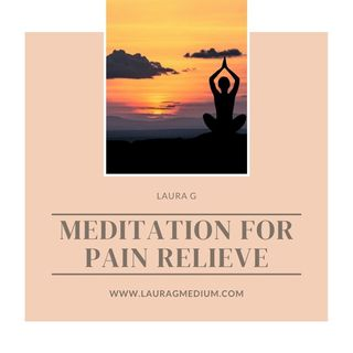 *Meditation* To Relieve Pain 🧘🏻‍♀️