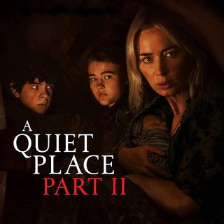 A Quiet Place Part 2 - Movie Review