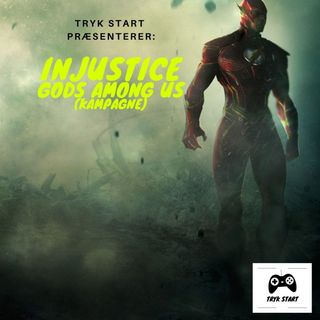 Spil 17 - Injustice: Gods Among Us (Kampagne)