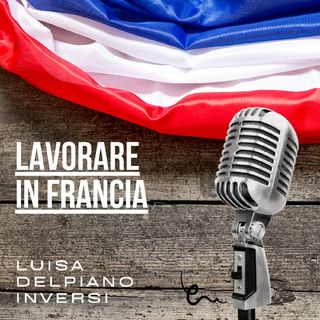 LAVORARE IN FRANCIA - Episodio Zero