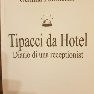Gemma Formisano: Tipacci Da Hotel - Mercoledì 18 Settembre 2013