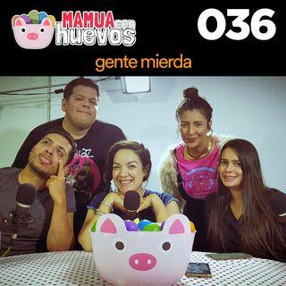 Gente Mierda - MCH #036