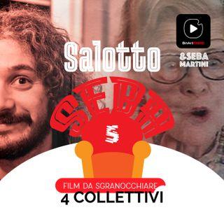 Vi propongo 4 film collettivi - Salotto Seba - Film da sgranocchiare #05