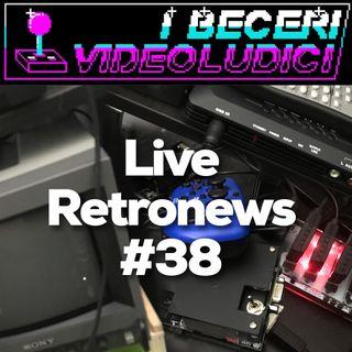 Live Retronews #38