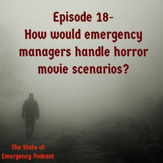 How would emergency managers handle horror movie scenarios?