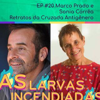 #20 Marco Prado e Sonia Corrêa - Retratos da cruzada antigênero