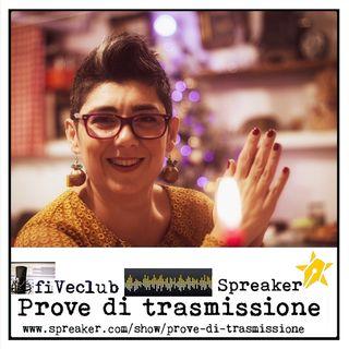 Prove di Trasmissione - Ospite Sandra Mariani