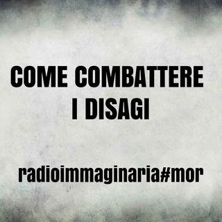 #mor Come combattere i disagi!
