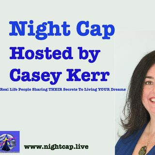 Night Cap with Casy Kerr: What To Do?