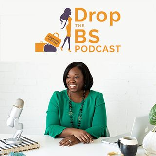 Drop the BS Podcast