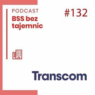 #132 Ciekawe firmy - Transcom Worldwide