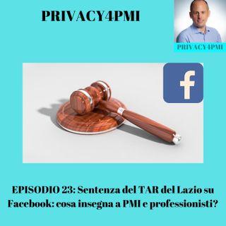 EPISODIO 23- Sentenza del TAR del Lazio su Facebook- cosa insegna a PMI