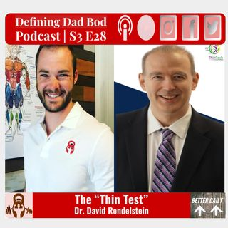 "S3 E28 - Take The ""Thin Test"" 
