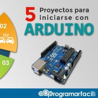 98. 5 proyectos con Arduino para iniciarse en el mundo Maker