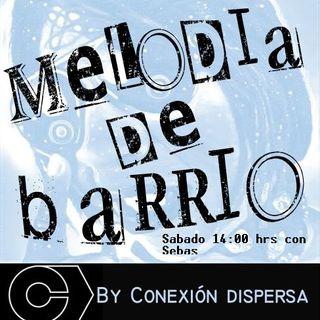 Melodia de Barrío #06