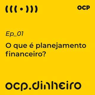 O que é planejamento financeiro?