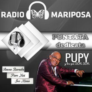 Puntata Dedicata a Pupy y Los que Son Son!!!