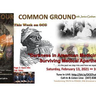 """Darkness in American Medicine: Surviving Medical Apartheid "" #BHM"