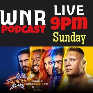 WNR237 WWE SUMMERSLAM LIVE KICKOFF