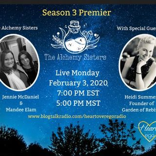 The Alchemy Sisters with Heidi Summers