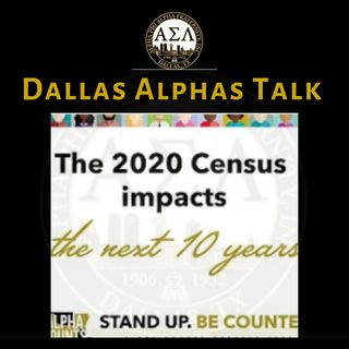 Alpha Talk Podcast Ep. 1 - 2020 Census