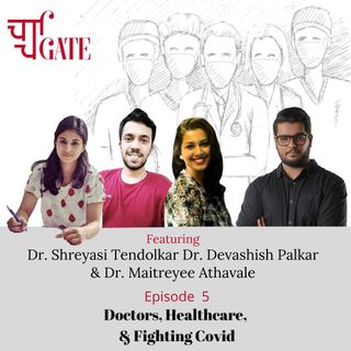 CharchaGate Ep. 5 'Doctors, Healthcare, & Fighting Covid'
