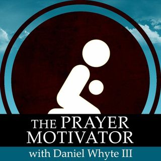 The Ministry and Prayer, Part 12 (Prayer Motivator Devotional Broadcast #781)