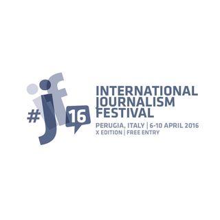 Reportage dal Festival Internazionale del Giornalismo di Perugia - 9aprile2016