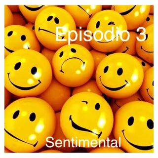 Episodio 3 sentimental