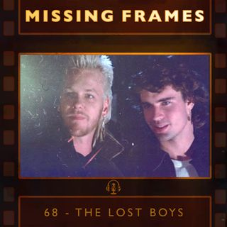 Episode 68 - The Lost Boys