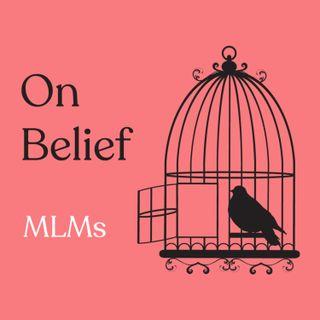 Episode 112: MLMs with Sasha Zazzi & Katie Young, Rachel Lloyd, and Fallon Morey