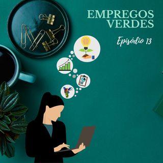 Episodio 13- Empregos Verdes
