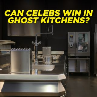 2. Can Celebs Win in Ghost Kitchens?