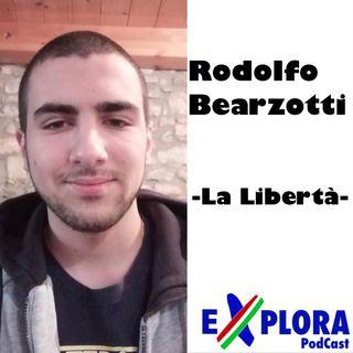 Chiacchiere: Ep.10 Con Rodolfo Bearzotti, La Libertà: Percepita e Reale