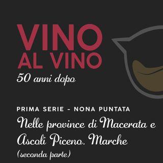 S1 E9 | Nelle province di Macerata e Ascoli Piceno. Marche [Parte II]