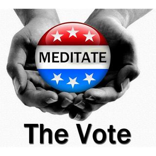 Making Conscious Choices - Meditate the Vote - The REAL Conversation