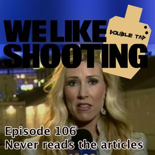 WLS Double Tap 106 - Never reads the articles