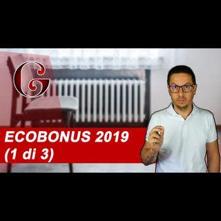 ECOBONUS 2019 Le DETRAZIONI per il Risparmio Energetico sulla Casa (1 di 3)