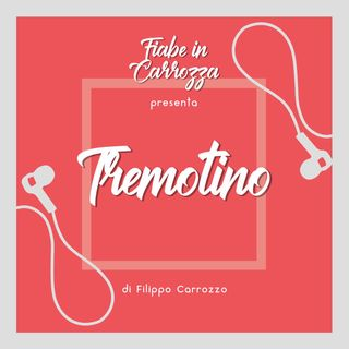 Tremotino - Grimm