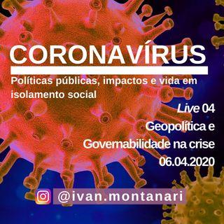 Live 04: Geopolítica e Governabilidade na crise