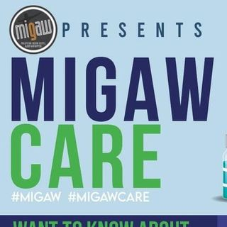 Podcast     MIGAWCARE    Episode 1