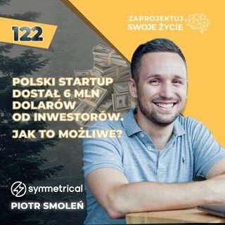 Piotr Smoleń-rewolucja w finansach osobistych-Symmetrical.ai