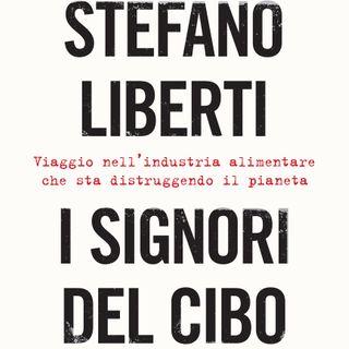 I Signori del Cibo_intervista a Stefano Liberti
