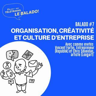 Réussir son télétravail : Organisation, créativité et culture d'entreprise avec Vincent Fortin, Chris Soueidan et Nicolas Duvernois