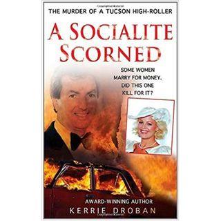 A SOCIALITE SCORNED-Kerrie Droban