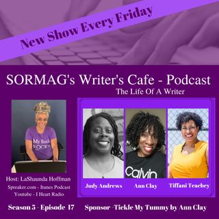 SORMAG's Writers Cafe Season 5 Episode 17 – Judy Andrews, Ann Clay, Tiffani Teachey