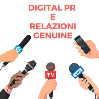 Digital PR e relazioni genuine