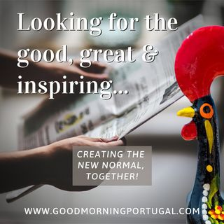 Portugal news, weather & today: we are the 'new normal'!