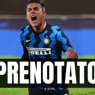 "BOMBA Mercato: ""L'Inter ha 'PRENOTATO' Dybala"""