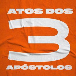 Atos dos Apóstolos / Capítulo 3